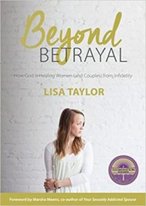 Beyond Betrayal: How God is Healing Women from Infidelity