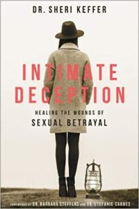 Intimate Deception - Healing the Wounds of Sexual Betrayal