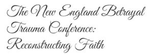 New England Betrayal Conference