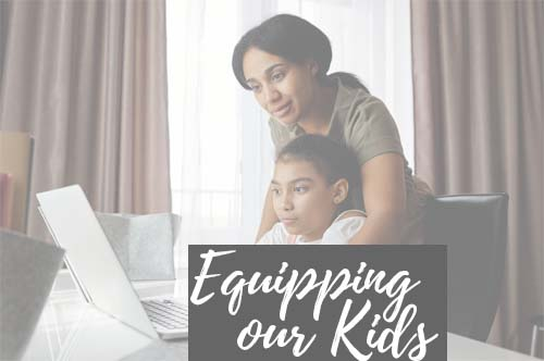 Equipping Our Kids Webinar